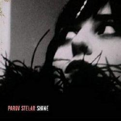 PAROV STELAR - Shine / vinyl bakelit / LP