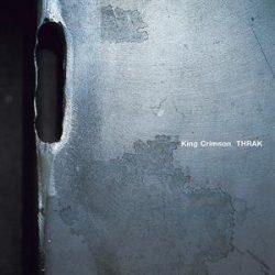 KING CRIMSON - Thrak / vinyl bakelit / 2xLP