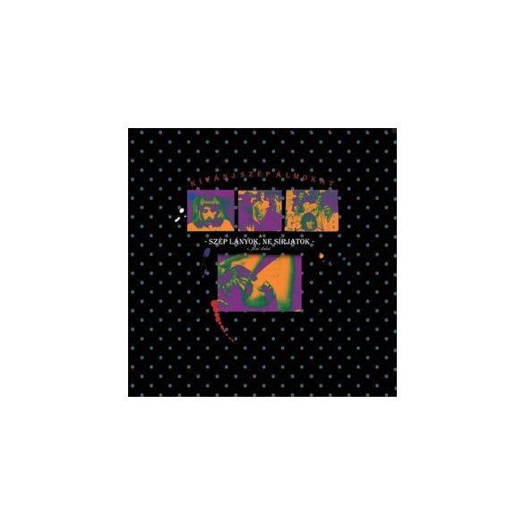 VÁLOGATÁS - Kívánj Szép Álmokat Szép Lányok Ne Sírjatok / vinyl bakelit / LP