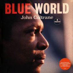 JOHN COLTRANE - Blue World / vinyl bakelit / LP