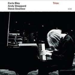 CARLA BLEY, ANDY SHEPPARD, STEVE SWALLOW  - Trios CD