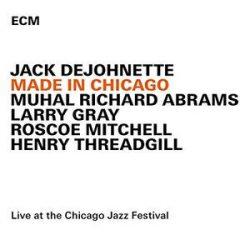 JACK DEJOHNETTE - Made In Chicago CD
