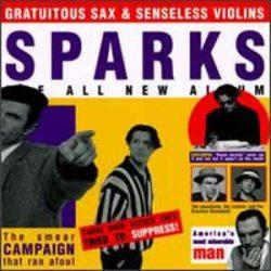 SPARKS - Gratuitous Sax  And Senseless Violins / vinyl bakelit / LP