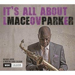 MACEO PARKER - I'ts All About Love / vinyl bakelit / LP