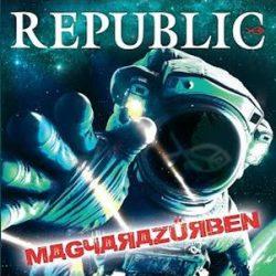 REPUBLIC - Magyar Az Űrben / vinyl bakelit / LP