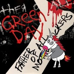 GREEN DAY - Father Of All  Motherfuckers / vinyl bakelit / LP