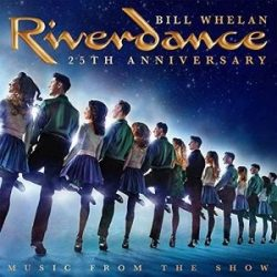 BILL WHELAN - Riverdance 25th Anniversary / vinyl bakelit / 2xLP
