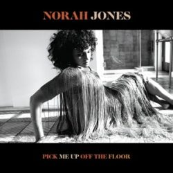 NORAH JONES - Pick Me Up Off The Floor / vinyl bakelit / LP