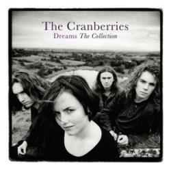 CRANBERRIES - Dreams / vinyl bakelit / LP