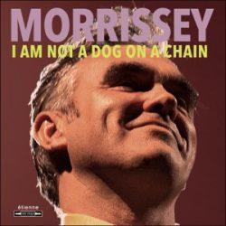 MORRISSEY - I Am Not a Dog On a Chain / vinyl bakelit / LP