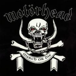 MOTORHEAD - March Or Die CD
