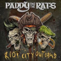 PADDY AND THE RATS - Riot City  Outlaws / vinyl bakelit / LP