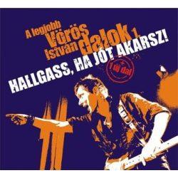 VÖRÖS ISTVÁN - Hallgass Ha Jót Akarsz A Legjobb Vörös István Dalok 1. CD