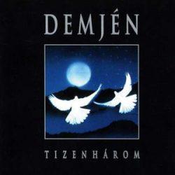 DEMJÉN FERENC - Tizenhárom CD
