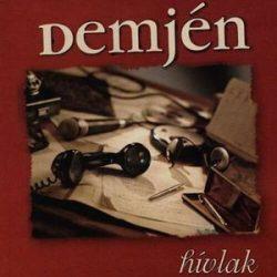 DEMJÉN FERENC - Hívlak CD