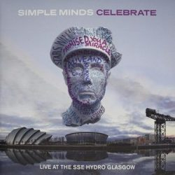 SIMPLE MINDS - Celebrate Live At The SSE Hydro Glasgow / vinyl bakelit / 2xLP