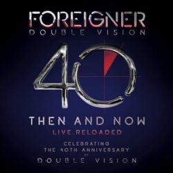 FOREIGNER - Double Vision 40 Then And Now Live / vinyl bakelit +brd / 2xLP