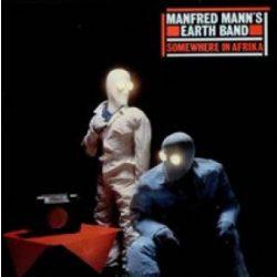 MANFRED MANN'S EARTH BAND  - Somewhere In Africa / vinyl bakelit / LP