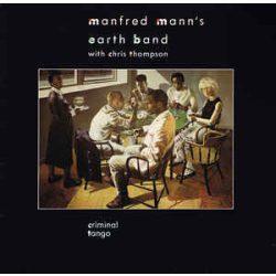 MANFRED MANN'S EARTH BAND  - Criminal Tango / vinyl bakelit / LP