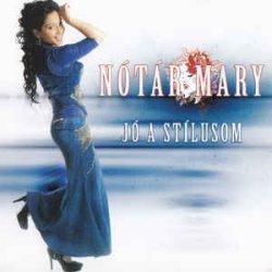 NÓTÁR MARY - Jó A Stílusom CD