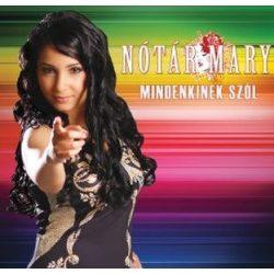 NÓTÁR MARY - Mindenkinek Szól CD