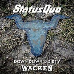 STATUS QUO - Down Down & Dirty At Wacken / vinyl bakelit + blu-ray / 2xLP
