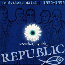 REPUBLIC - Az Évtized Dalai 1990-1999 Szerelmes Dalok Dalok CD