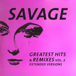 SAVAGE - Greatest Hits & Remixes vol.2 / vinyl bakelit / LP