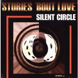 SILENT CIRCLE - Stories About Love / vinyl bakelit / LP