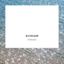 PET SHOP BOYS - Elysium / vinyl bakelit / LP