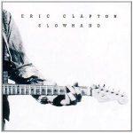 ERIC CLAPTON - Slowhand 35th Anniversary / vinyl bakelit / LP
