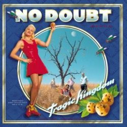NO DOUBT - Tragic Kingdom / vinyl bakelit / LP