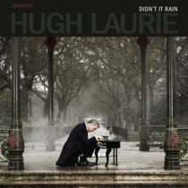 HUGH LAURIE - Didn't It Rain / vinyl bakelit / LP