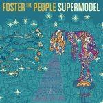 FOSTER THE PEOPLE - Supermodel / vinyl bakelit / LP