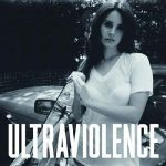 LANA DEL REY - Ultraviolence / vinyl bakelit / LP