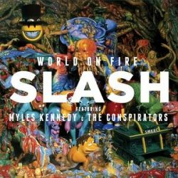SLASH - World On Fire / vinyl bakelit / 2xLP